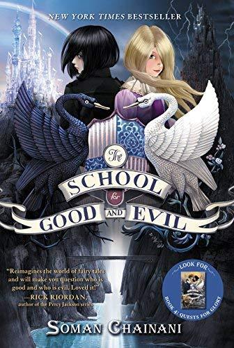 The School for Good and Evil (School for Good and Evil, 1) [Paperback] Chainani,
