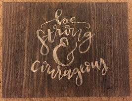 """Wooden plaque - Painted with """"Be Strong & Courageous"""" in white 8 1/2"""" x ... - $34.60"""