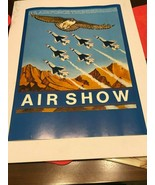 "US Air Force Thunderbirds Air Show Poster  23"" x 16"" - $20.00"