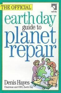 Primary image for The Official Earth Day Guide to Planet Repair by Den...