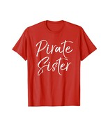 Brother Shirts - Pirate Sister Shirt Costume for Daughter Matching Famil... - $19.95+