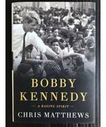 Bobby Kennedy : A Raging Spirit by Chris Matthews (2017, Hardcover) -P7 - $13.99