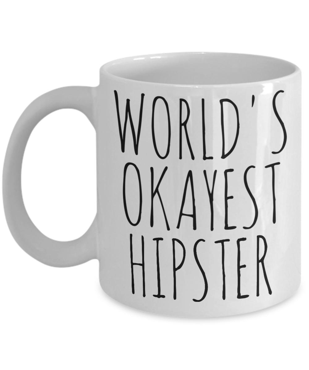 World's Okayest Hipster Mug Funny Most Okay Okest Minimalist Joke Gag Gift