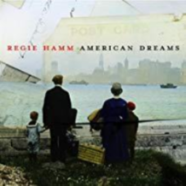 American Dreams by Regie Hamm Cd