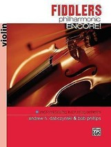 NEW - Fiddlers Philharmonic Encore!: Violin (Philharmonic Series) - $9.99