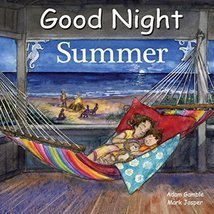 Good Night Summer (Good Night Our World) [Board book] Gamble, Adam; Jasp... - £3.77 GBP