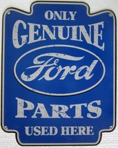 """Genuine Ford Parts Metal Sign ( 18"""" by 14"""" ) - $49.95"""
