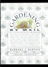Gardening by Mail: A Source Book : Everything for the Garden and Gardene... - $8.86