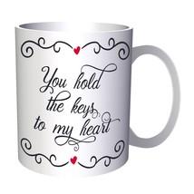 You Hold The Keys To My Heart 11oz Mug t814 - $203,52 MXN