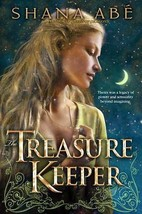 The Treasure Keeper by Shana Abé (2009, Hardcover) - $15.00