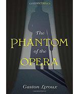 The Phantom of the Opera (Collins Classics) [Paperback] Gaston Leroux - $10.89
