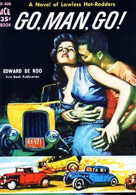 Primary image for Go, Man, Go - 1959 - Pulp Novel Cover Poster