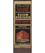 Vintage match book cover ELKS CLUB HOTEL early hotel pictured Omaha Nebr... - $8.99