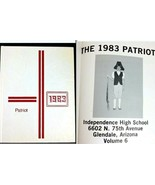 Independence High School 1983 The Patriot Yearbook Vol 6 Glendale AZ 6th... - $33.95