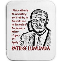 Patrice Lumumba - Mouse MAT/PAD Amazing Design - $11.97