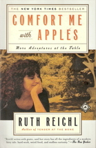 Comfort Me With Apples by Ruth Reichl 0375758739 - $5.00