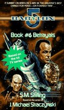 Betrayals (Babylon 5) [May 01, 1996] Stirling, ... - $5.95