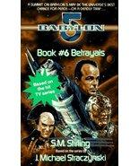 Betrayals (Babylon 5) [May 01, 1996] Stirling, ... - $5.95