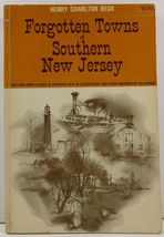 Forgotten Towns of Southern New Jersey by Henry Charlton Beck - $6.99
