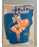 I Want To Be Loved Like A Baby Sheet Music by William Witol American Music - $11.88