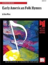 Mel Bay Early American Folk Hymns [Paperback] Wilcox, Glenn image 1