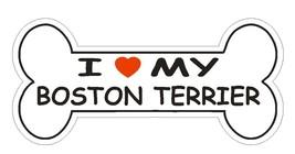 Love My Boston Terrier Bumper Sticker or Helmet Sticker D840 Dog Bone Pet Lover - $1.39+