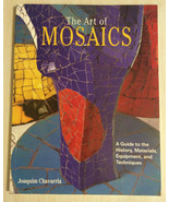 THE ART OF MOSAICS BY JOAQUIM CHAVARRIA  - $22.95