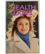 Good Health Good Looks by Emrika Padus - $3.99