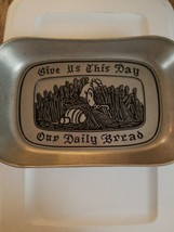 "Wilton Armetale Elegant Pewter Bread Tray ""GIVE US THIS DAY OUR DAILY BR... - $15.35"