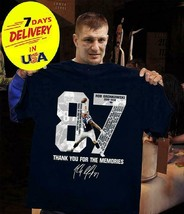 Thank You Gronk for The Memories ROB GRONKOWSKI #87 Patriots - $12.99