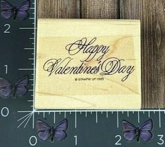 Stampin' Up! Happy Valentines Day Rubber Stamp 1993 Elegant Script Wood #Z143 - $4.21