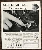 ORIGINAL 1940 L C Smith Typewriter Print Ad Secretaries! Save Time and E... - $12.69
