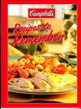 Campbell's Recipes To Remember, Hardcover Cookbook, LW Press, 2012 - $2.99
