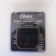 Oster TITAN/SOLARIS/APEX Clipper Blade 1 (#76918-646) - $33.96