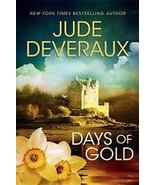 Days of Gold by Jude Deveraux (2009, Hardback) Historical Romance - $10.00