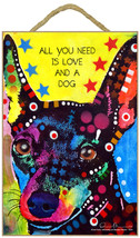 "All You Need is Love and a Dog Min Pin Sign 7"" x 10.5"" plaque Dean Russo - $12.99"