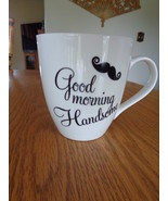 Good Morning Handsome Pfaltzgraff Coffee Cup Mug 18 oz with Mustache - $17.99