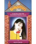 Baby Sitters Club #02: Claudia and the Phantom Phone Calls (Baby-Sitters... - $1.99