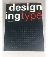 Designing Type by Karen Cheng (2005, Paperback) - $44.10