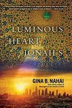 The Luminous Heart of Jonah S. [Paperback] Nahai, Gina B. image 2