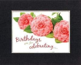 Birthdays are for Celebrating. 8 x 10 Inches Biblical/Religious Verses set in Do - $11.14