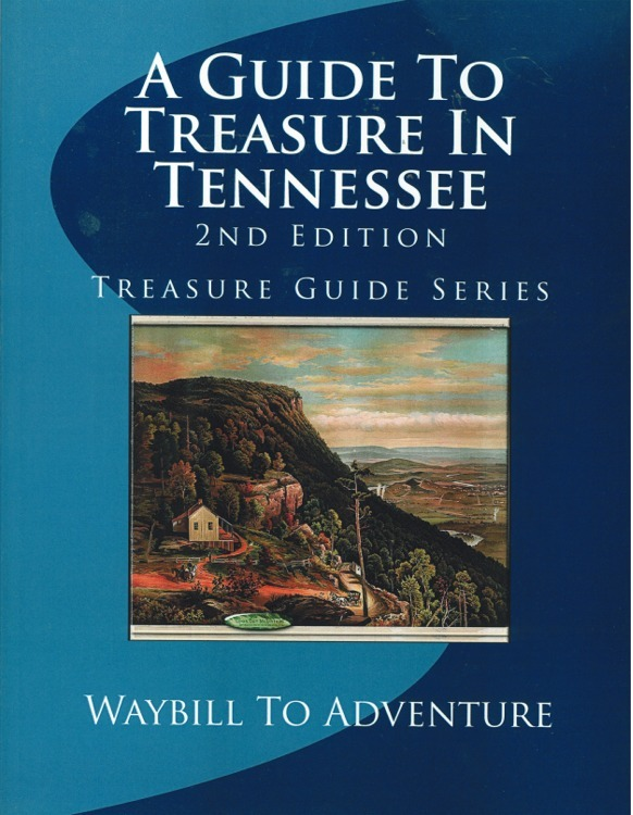 A Guide to Treasure in Tennessee ~ Lost & Buried Treasure