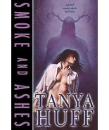 Smoke And Ashes by Tanya Huff~Henry Fitzroy/#3 in Smoke/Shadow Series~Hardcover - $19.99