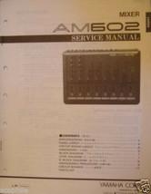 Yamaha AM602 Mixer Original Service Manual / Schematics / Parts List Boo... - $19.79