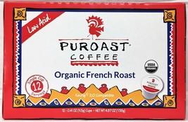 Puroast Coffee Organic French Roast Low Acid Keurig K Cup Cups 12 pods 4... - $10.34