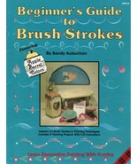 Tole Decorative Painting Beginner's Guide To Brush Strokes Aubuchon Book - $13.99