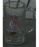 Hofbrau AG. Glass Mug, VERY GOOD CONDITION - $11.87