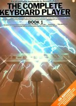 The Complete Keyboard Player: Book 1 [Paperback] Baker, Kenneth - $1.97