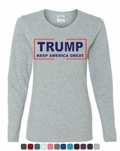 Trump Keep America Great Women's Long Sleeve Tee 2020 Election Republica... - $12.33+