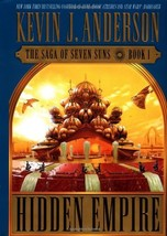 Hidden Empire: The Saga of Seven Suns - Book 1 Anderson, Kevin J. - $25.68
